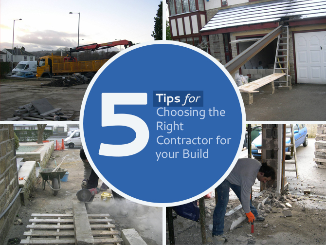 5 tips on choosing the right contractor for your build for How to choose a building contractor